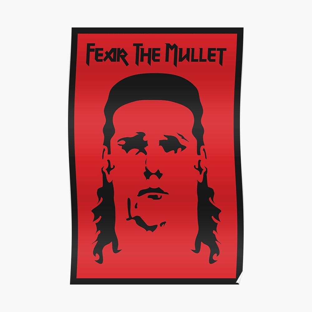 Fear the Mullet Poster