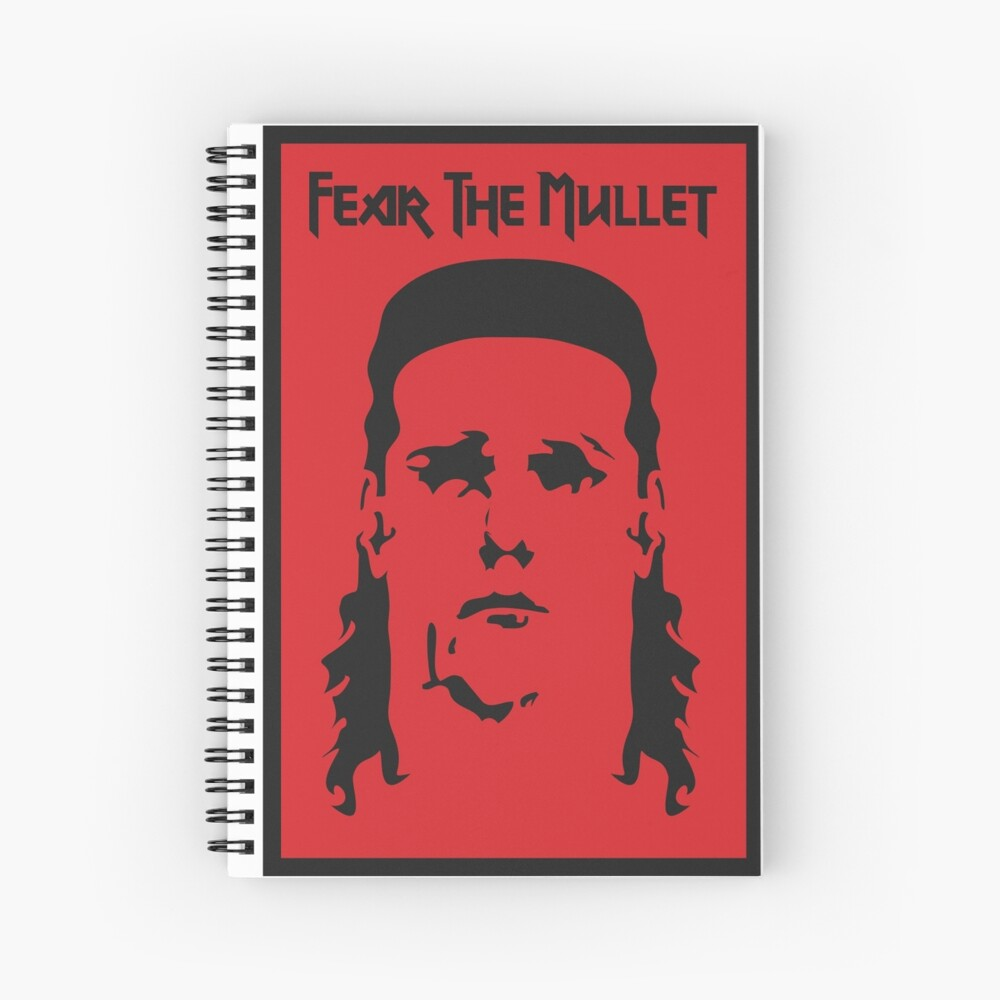 Fear the Mullet Spiral Notebook