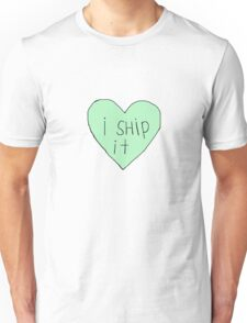 I ship it Unisex T-Shirt