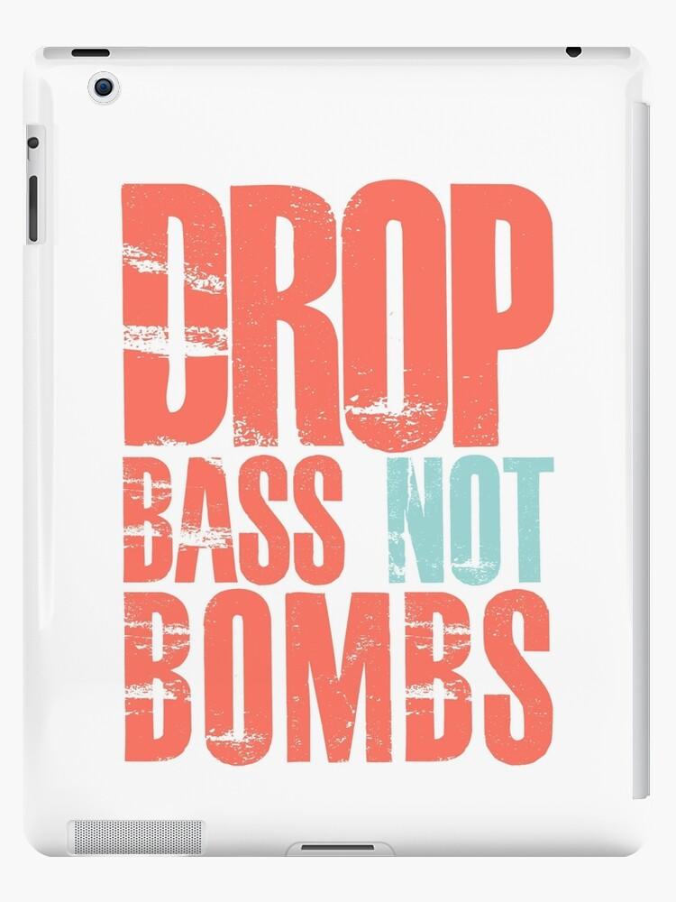 Drop Bass Not Bombs (cream orange/cream blue)  by DropBass