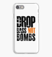 Drop Bass Not Bombs (black/orange)  iPhone Case/Skin