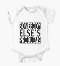 Not my problem it's somebody else's problem! One Piece - Short Sleeve