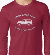 Drink apple juice 'cause OJ will kill you T-Shirt