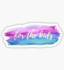 Watercolor Streak For the Kids Sticker