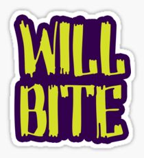 Will Bite Sticker