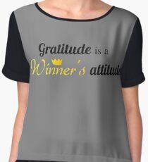 Gratitude, winner's attitude Chiffon Top