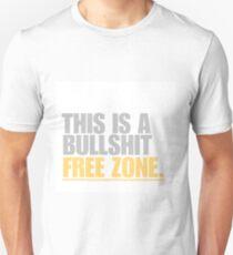This is a bullshit free zone Unisex T-Shirt