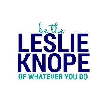 Sé el Leslie Knope de lo que sea que hagas de annmariestowe
