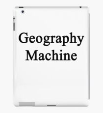 Geography Machine  iPad Case/Skin