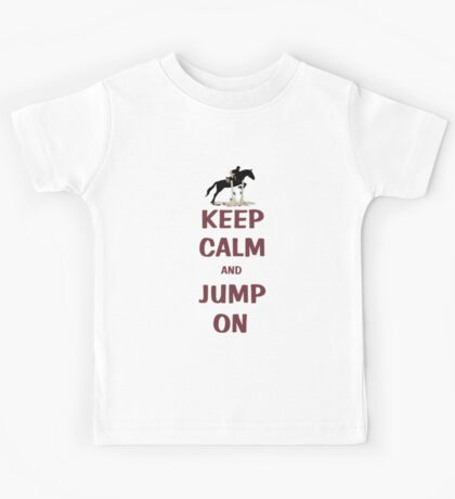 Keep Calm and Jump On Horse T-Shirt or Hoodie Kids Clothes