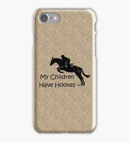My Children Have Hooves Horse  iPhone Case/Skin