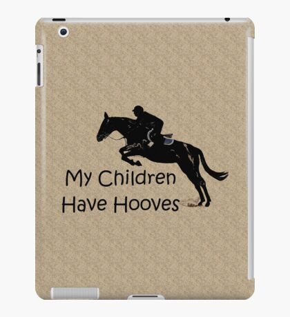 My Children Have Hooves Horse  iPad Case/Skin