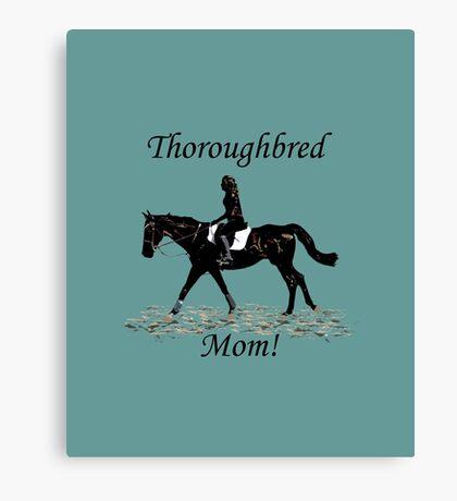 Cute Thoroughbred Mom Horse Design Canvas Print