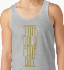 STAY GOLD PONYBOY Tank Top