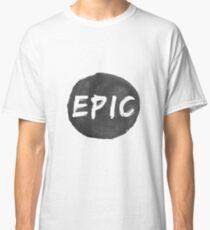 Epic Classic T-Shirt