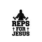 REPS FOR JESUS by SamsonBryant