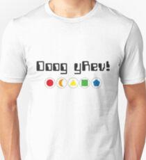 Doogy Rev! Adventure game quote T-Shirt