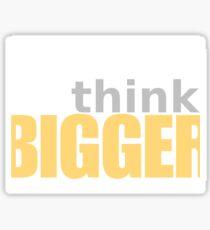 Think Big Sticker
