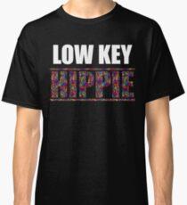 Low Key Hippie Funny Classic T-Shirt