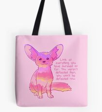 """You Won't Be Defeated Now"" Fennec Fox Tote Bag"