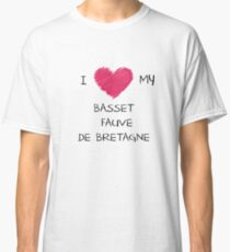I Love My Basset Fauve De Bretagne for Dog Lovers Classic T-Shirt