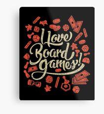 I Love Board Games Metal Print