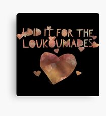 Did it For the Loukoumades Canvas Print