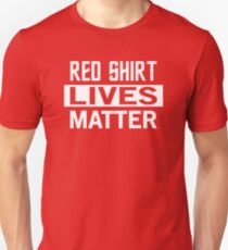 STAR TREK - RED SHIRT LIVES MATTER Unisex T-Shirt