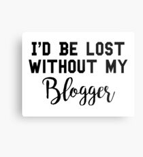 Sherlock - I'd be lost without my Blogger Metal Print