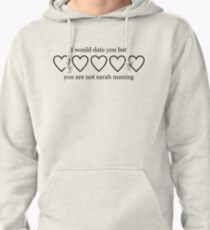 Sudadera con capucha I WOULD DATE YOU BUT YOU ARE NOT SARAH MANNING