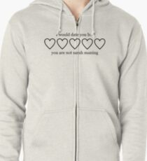 Sudadera con capucha y cremallera I WOULD DATE YOU BUT YOU ARE NOT SARAH MANNING