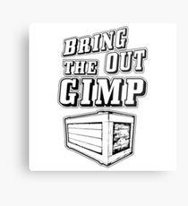 Bring Out The Gimp Metal Print