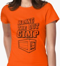 Bring Out The Gimp Womens Fitted T-Shirt