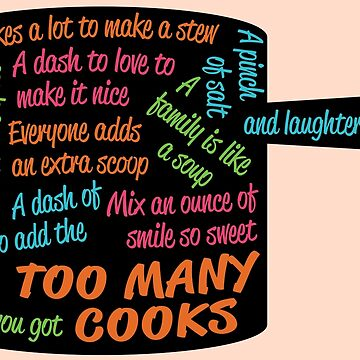 Too Many Cooks Lyrics In Pot Shape by emilyolive