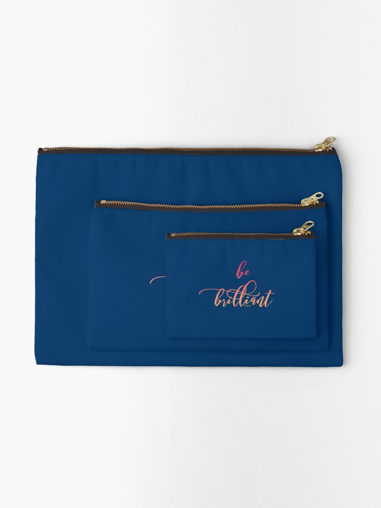 Alternate view of Just Be Brilliant Zipper Pouch