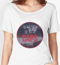 I'd Rather Be at a Caps Game Women's Relaxed Fit T-Shirt