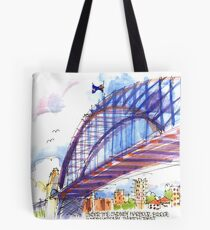 Under the Sydney Harbour Bridge Tote Bag