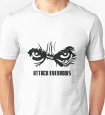 Attack Eyebrows T-Shirt