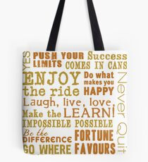 Inspirational Thoughts Collection T-shirts & Homewares Tote Bag