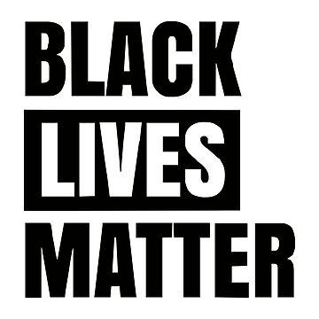 Black Lives Matter by lekmuda