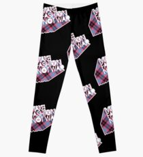 MAKE FASHION NOT WAR Leggings