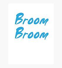 Broom Broom Photographic Print