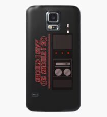 Should I say 'stranger things'? Case/Skin for Samsung Galaxy