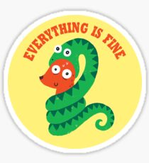 Everything Is Fine Sticker