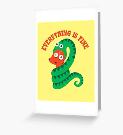 Everything Is Fine Greeting Card