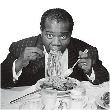 Louis Armstrong Eating Spaghetti by jbush7321
