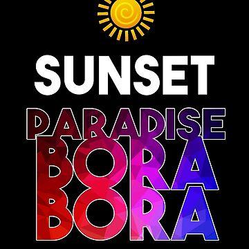 Sunset Paradise Bora Bora by 3vanjava