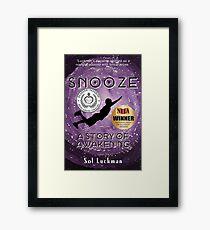 SNOOZE: A Story of Awakening Framed Print
