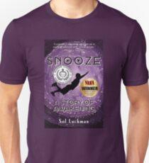 SNOOZE: A Story of Awakening Unisex T-Shirt