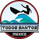 TODOS SANTOS MEXICO SURF SURFER SURFBOARD BOOGIE BOARD MX by MyHandmadeSigns
